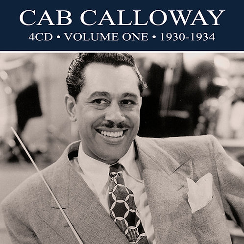 CAB CALLOWAY • 4CD • VOLUME ONE 1930-1934