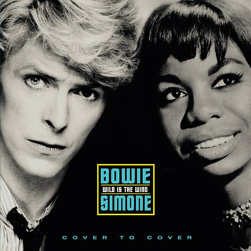 BOWIE / SIMONE • WILD IS THE WIND