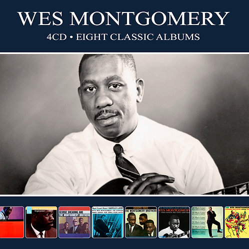 WES MONTGOMERY • 4CD • EIGHT CLASSIC ALBUMS