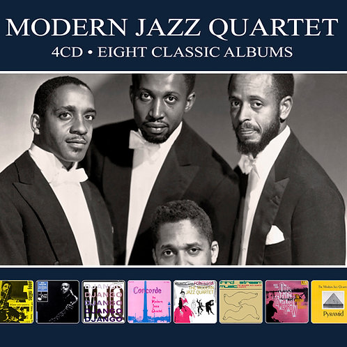 MODERN JAZZ QUARTET • 4CD • EIGHT CLASSIC ALBUMS