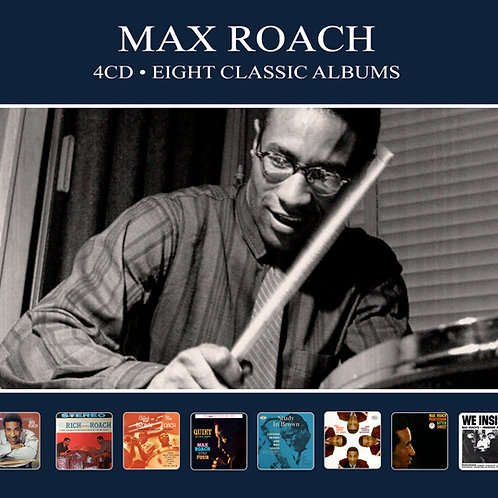 MAX ROACH • 4CD • EIGHT CLASSIC ALBUMS
