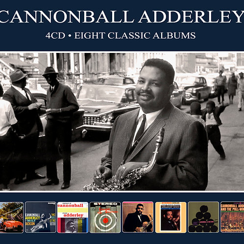 CANNONBALL ADDERLEY • 4CD • EIGHT CLASSIC ALBUMS