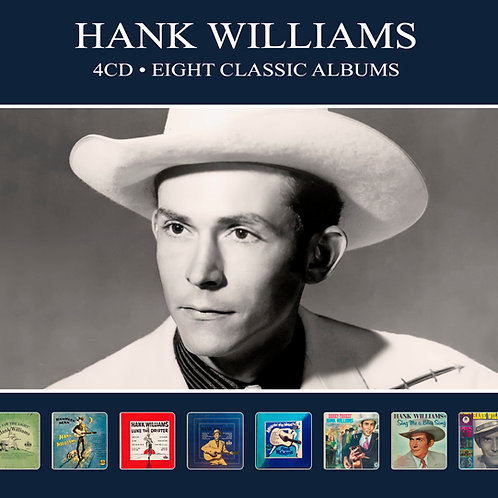 HANK WILLIAMS • 4CD • EIGHT CLASSIC ALBUMS