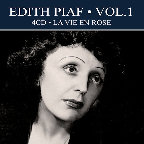 EDITH PIAF • 4CD • VOLUME ONE • LA VIE EN ROSE