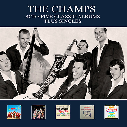 THE CHAMPS • 4CD • FIVE CLASSIC ALBUMS PLUS SINGLES