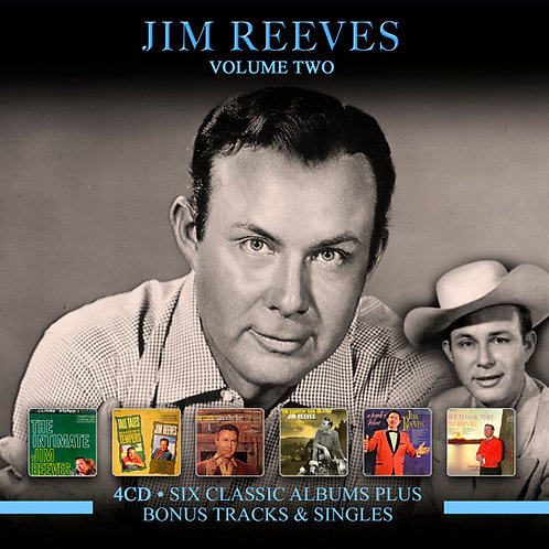 JIM REEVES • 4CD • SIX CLASSIC ALBUMS PLUS MORE ....