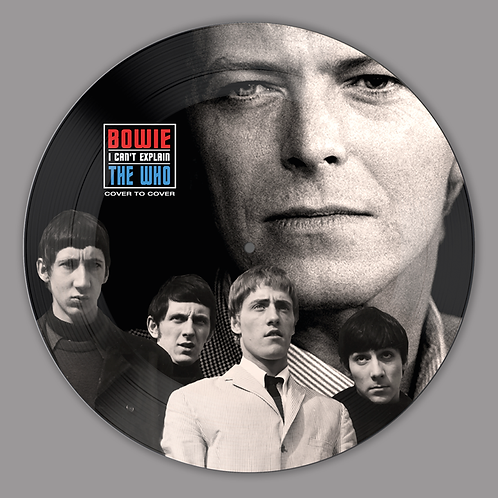 DAVID BOWIE / THE WHO • I CAN'T EXPLAIN
