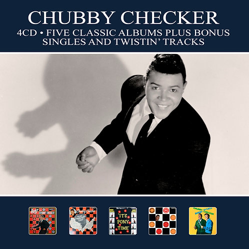 CHUBBY CHECKER • 4CD • FIVE CLASSIC ALBUMS PLUS ....