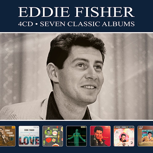 EDDIE FISHER • 4CD • SEVEN CLASSIC ALBUMS