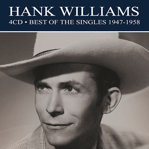 HANK WILLIAMS • 4CD • BEST OF THE SINGLES 1947-1958