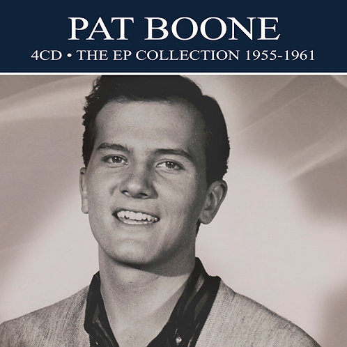 PAT BOONE • 4CD • THE EP COLLECTION 1955-1961
