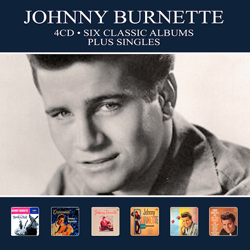 JOHNNY BURNETTE • 4CD • SIX CLASSIC ALBUMS PLUS SINGLES