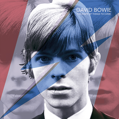 DAVID BOWIE • THE SHAPE OF THINGS TO COME