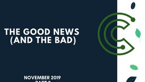 The Good News & Bad News: 22 Nov