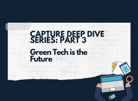 The Deep-Dive Series, part 3: Green Tech is the Future
