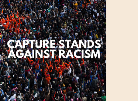 Capture Stands Against Racism