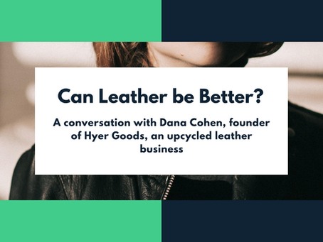 Can Leather Be Better?