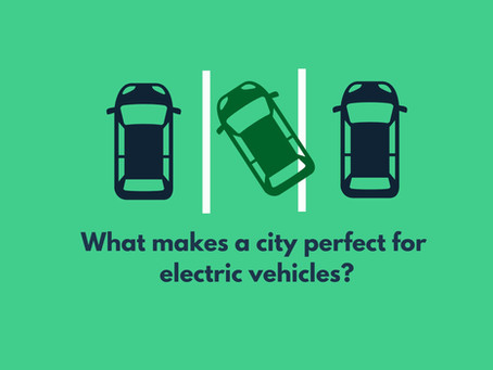 What Makes a City Perfect for Electric Vehicles?