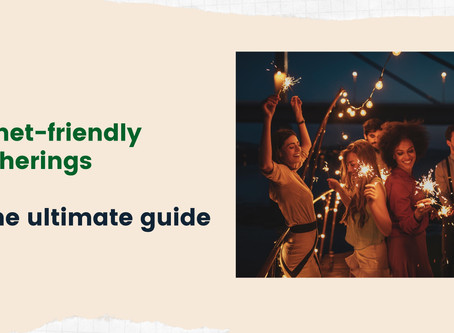 Make Your Gatherings Planet-Friendly