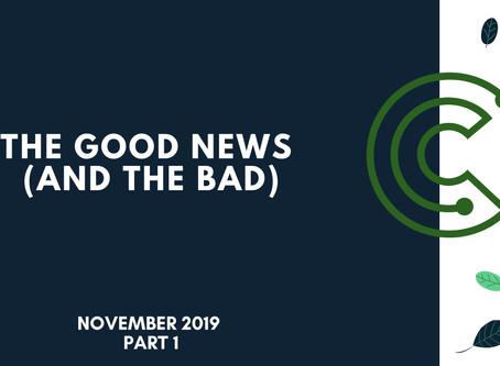 The Good News & Bad News: 14th Nov