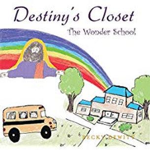 Destiny's Closet  The Wonder School