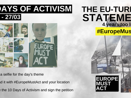 Europe Must Act launches 10 Days of Activism on4 year Anniversary of EU-Turkey Statement