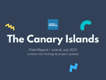The Canary Islands: Field Report 2021