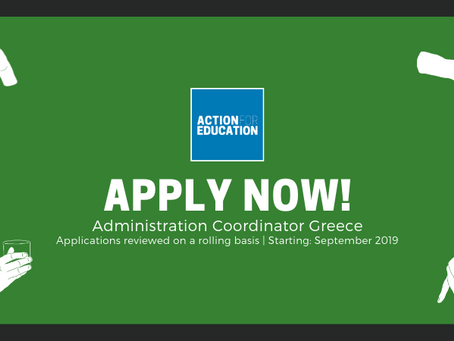 NEW OPENING: ADMINISTRATION COORDINATOR GREECE