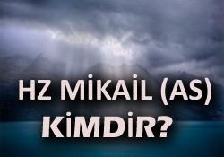 Mikail Aleyhisselam Kimdir