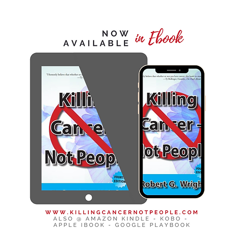 Killing Cancer - Not People 4th edition E book