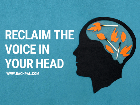 Reclaim the Voice in your Head