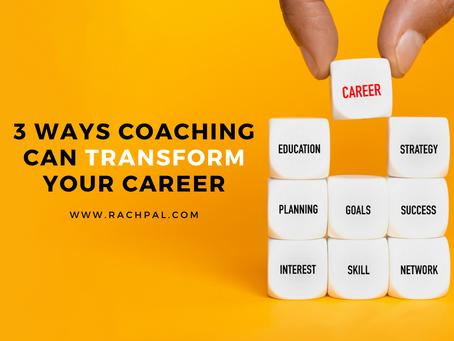 3 Ways Coaching Can Transform Your Career