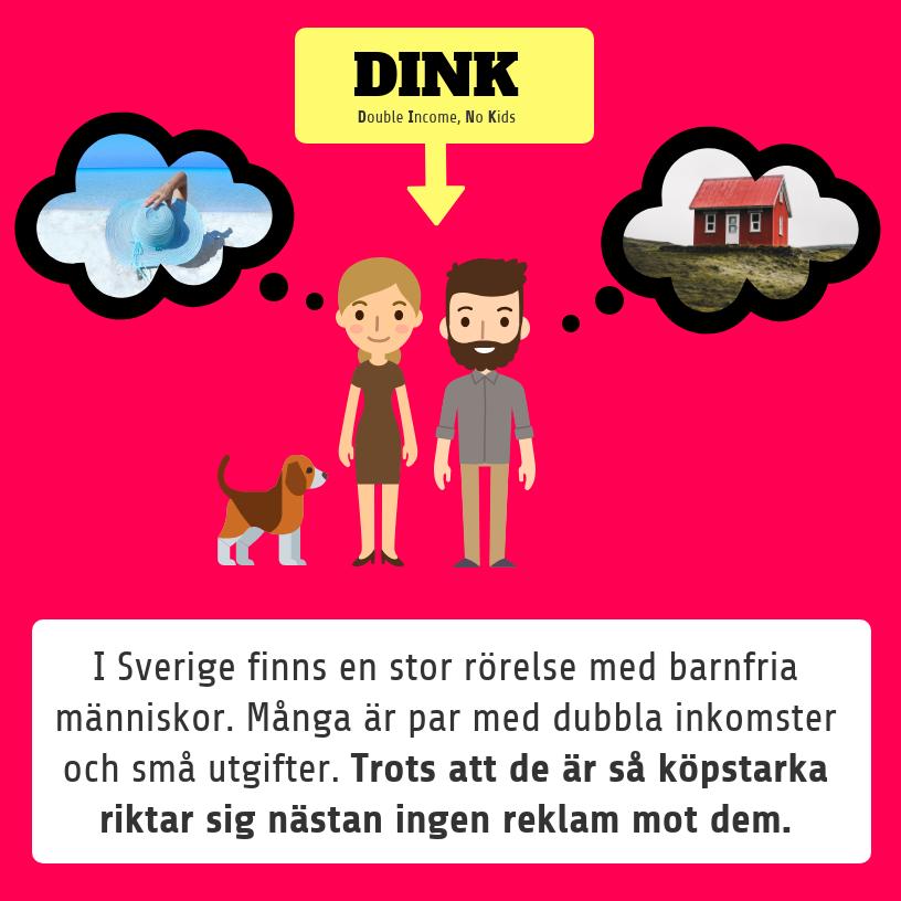 DINKs står för double income, no kids