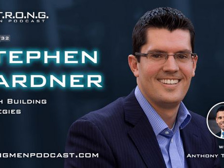 Stephen Gardner interviewed on Strong Men podcast host Anthony Treas