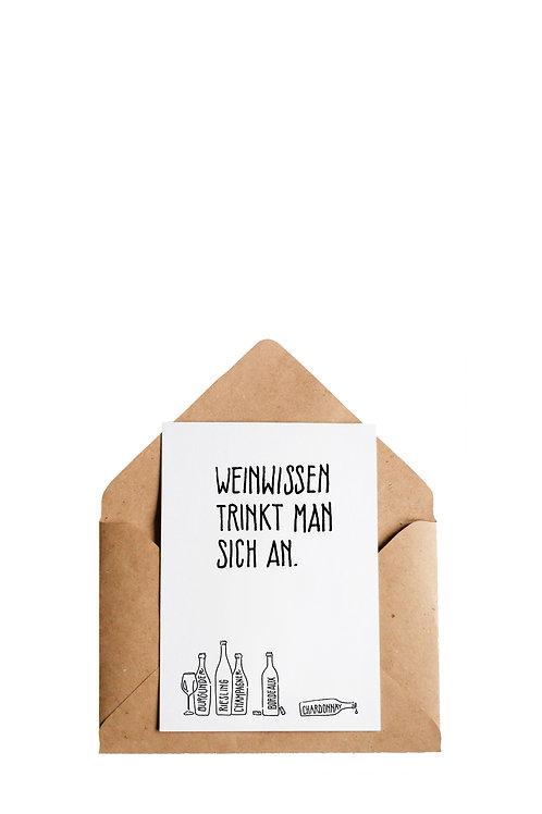"""Postkarte """"Weinwissen trinkt man sich an"""""""