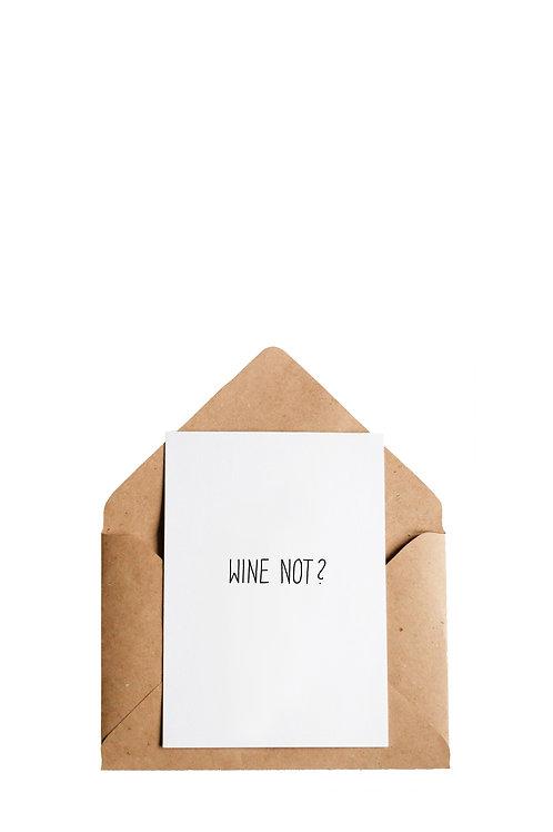 """Postkarte """"Wine Not?"""""""
