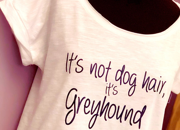 'It's Not Dog Hair, It's Greyhound Glitter' Cotton T-Shirt