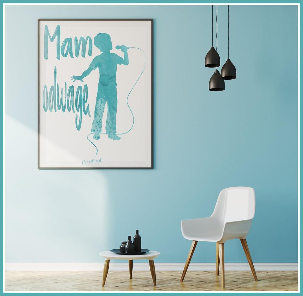 Plakaty z Afirmacją od Free Mind of Child dla wszystkich odważnych Recytatorów!