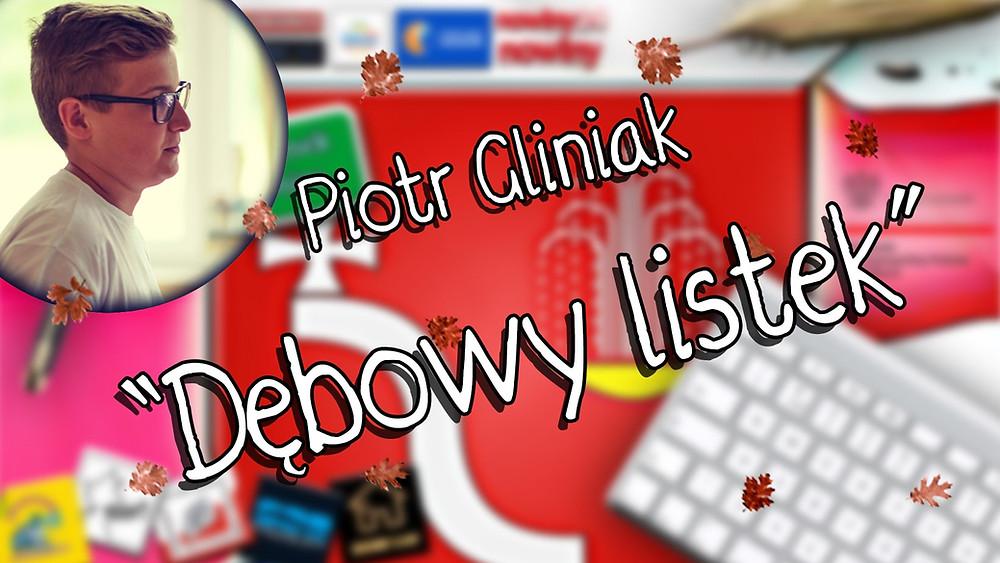 """""""Dębowy listek"""" - Piotr Gliniak, I miejsce w konkursie """"Co w sercu, to na papierze"""" w kategorii I."""