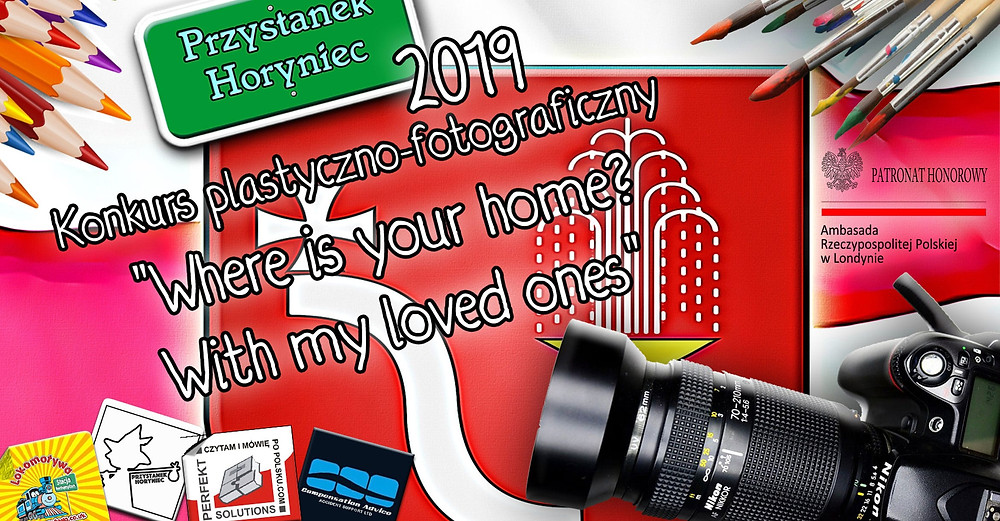 """Przystanek Horyniec 2019 - rusza konkurs fotograficzno-plastyczny """"Where is your home? With my loved ones""""!"""