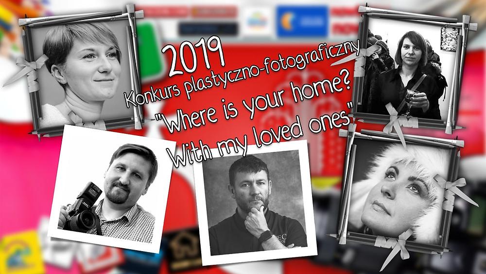 """Przedstawiamy Jurorów konkursu plastyczno-fotograficznego """"Where is your home?..."""""""