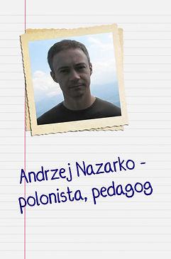 Andrzej Nazarko - polonista,pedagog