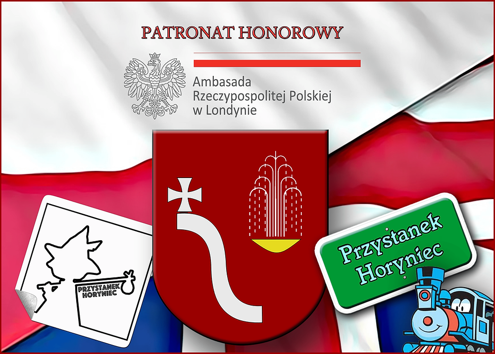 """Ambasada Rzeczypospolitej Polskiej w Londynie Patronem Honorowym """"Przystanku Horyniec 2019""""!"""