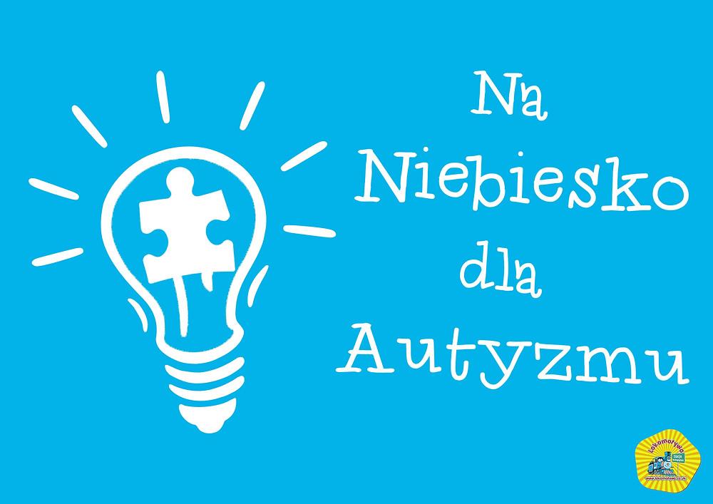 """Wagonik Integracyjny - Światowy Miesiąc Świadomości Autyzmu #2 - """"Żarówka"""""""