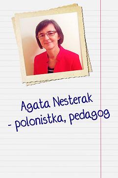 Przewodnicząca Jury: Agata Nesterak - polonistka, pedagog