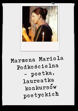 Marzena Mariola Podkościelna -poetka, laureatka konkursów poetyckich  