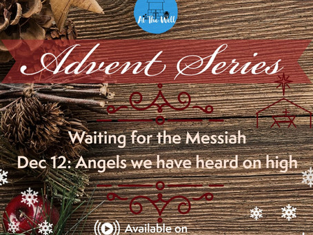 Waiting for the Messiah: Angels We Have Heard On High