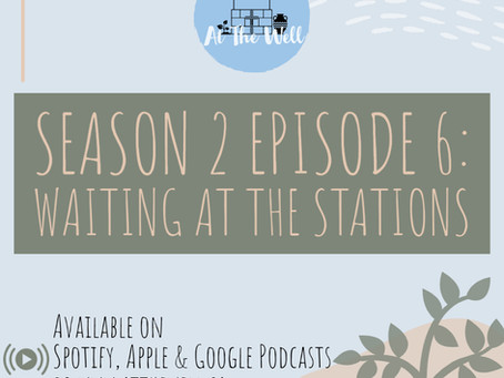 Season 2 Episode 6: Waiting At The Stations