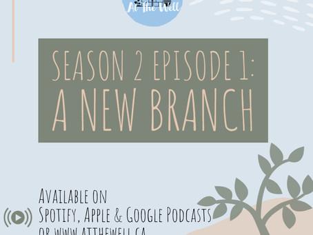 Season 2 Episode 1: A New Branch