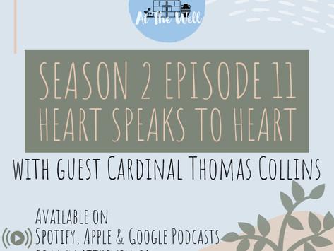 Season 2 Episode 11: Heart Speaks to Heart